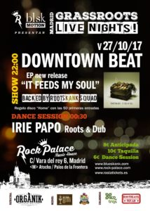 Grassroots live nights! presenta: Downtown beat backed by Rootskank squad